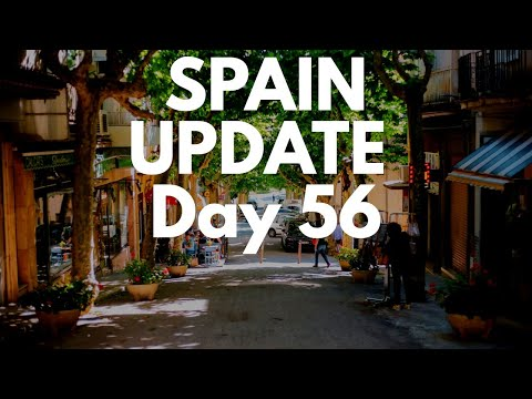 Spain Update Day 56 - Some Areas To Prepare For Phase One But Not All