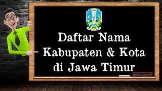 Daftar Nama Kabupaten & Kota di Jawa Timur - Stafaband