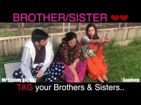 Brother Sister Love Mr Sammy Naz Latest Punjabi Funny Video