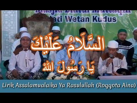 Lirik Assalamualaika Ya Rasulullah (Roqqota Aina) Teks Arab