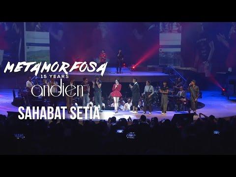 Andien feat. All Artists - Sahabat Setia   (Andien Metamorfosa)