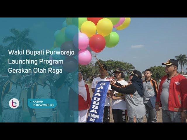 Wakil Bupati Purworejo Launching Program Gerakan Olah Raga