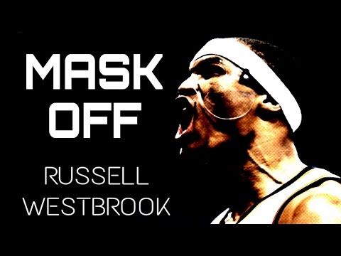 "Future  - ""Mask Off"" ft. Russell Westbrook Mix"