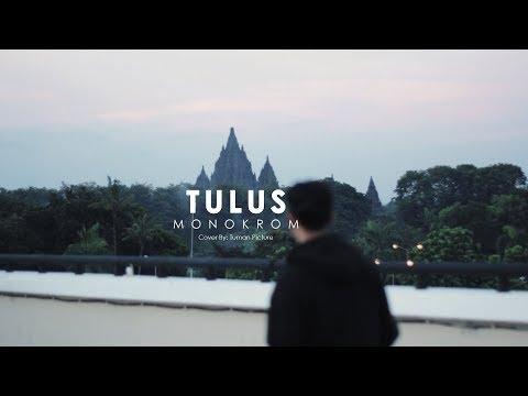 Monokrom - Tulus (Yunus, Rizqi Rama, Aditora) cover