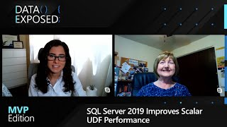 SQL Server 2019 Improves Scalar UDF Performance | Data Exposed: MVP Edition