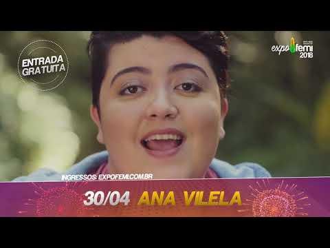 ExpoFemi 2018 - Dia 30 de Abril tem Ana Vilela - Entrada Gratuita.