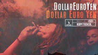 DollarEuroYen - Dollar Euro Yen ► Prod. von Lord JKO (Official Video)