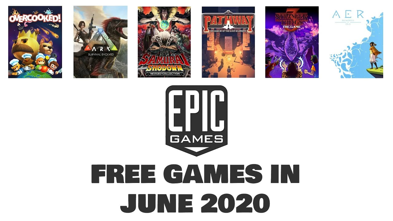 FREE GAMES from Epic Store IN JUNE 2020