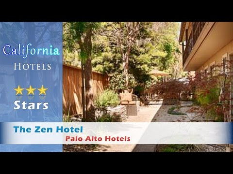 The Zen Hotel, Palo Alto Hotels - California