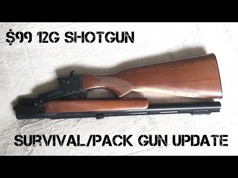 $99 Hatfield Shotgun Survival/Camp Gun Update
