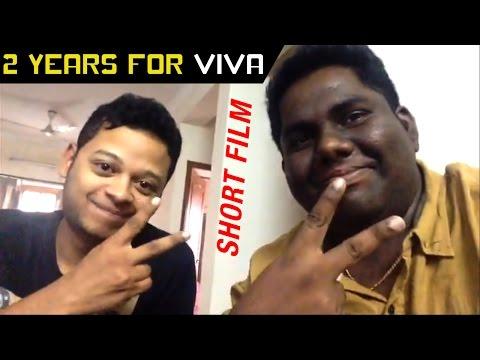2 Years for Viva Short Film | Thanks for the Love and Support | Viva Harsha