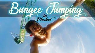 Phuket'te Adrenalin: BUNGEE JUMPING!