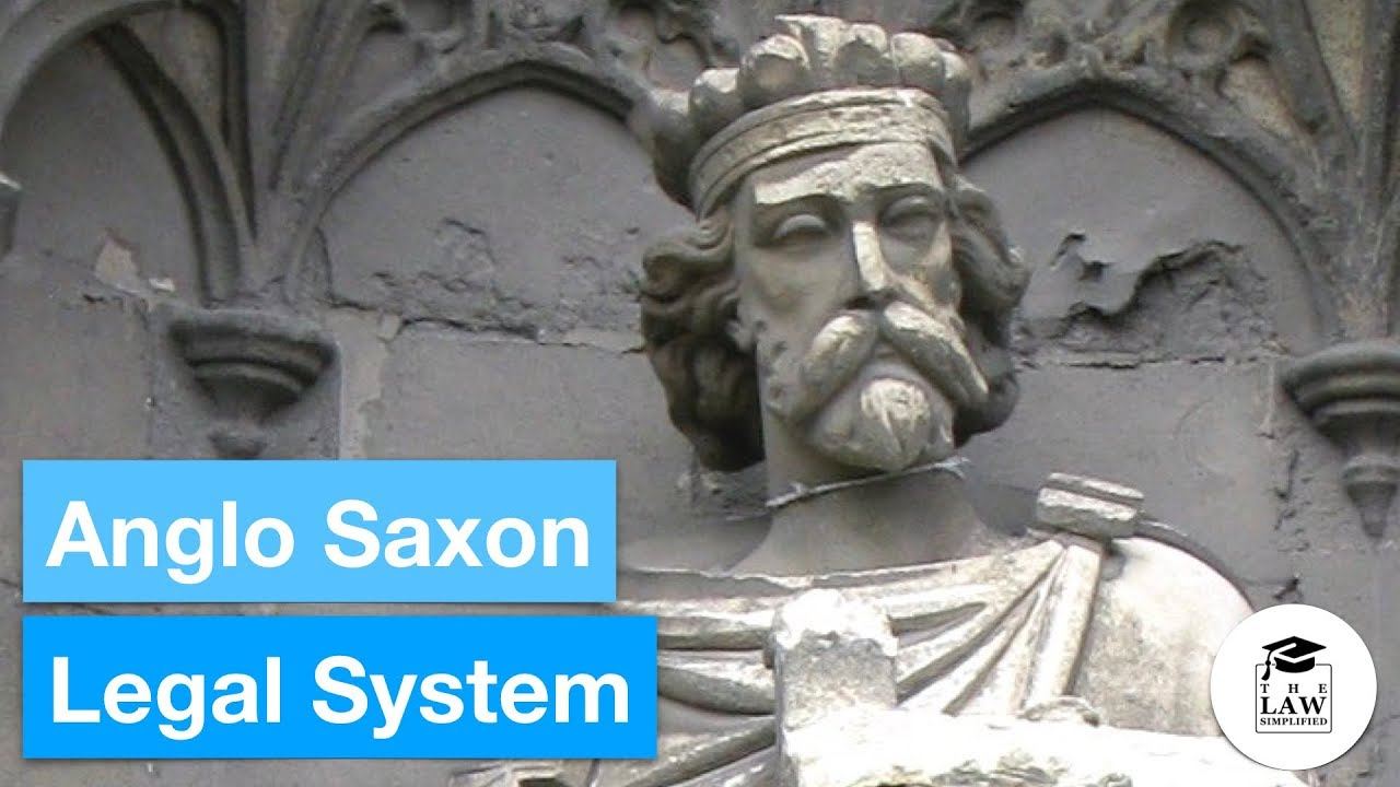 The Anglo-Saxon Legal System: Description, History and Interesting Facts 45