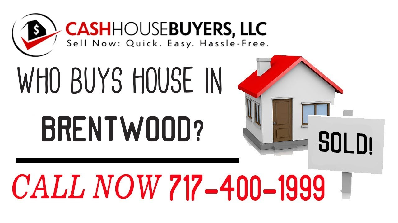 Who Buys Houses Brentwood MD Call | 7174001999 | We Buy Houses Company Brentwood MD