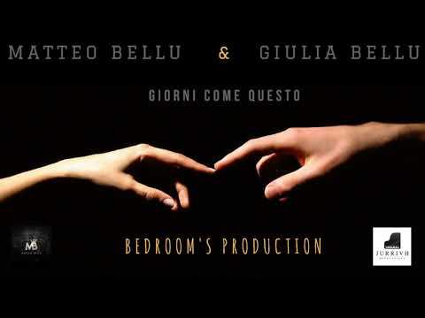 Matteo bellu & Giulia Bellu - Giorni come questo (Official Audio)