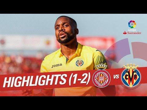 Resumen de Girona FC vs Villarreal CF (1-2)