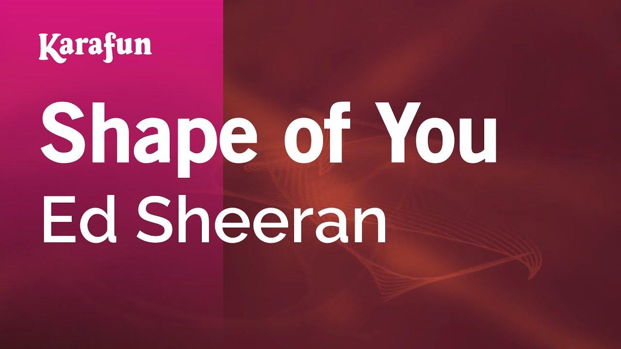 Shape of You - Ed Sheeran   Karaoke Version   KaraFun