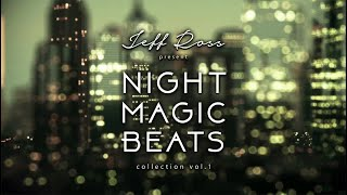 Jeff Ross Present - Night Magic Beats Collection Vol.1 - Deep House Music