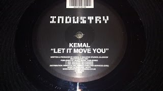 Let it move You - Kemal  (Industry Recordings)