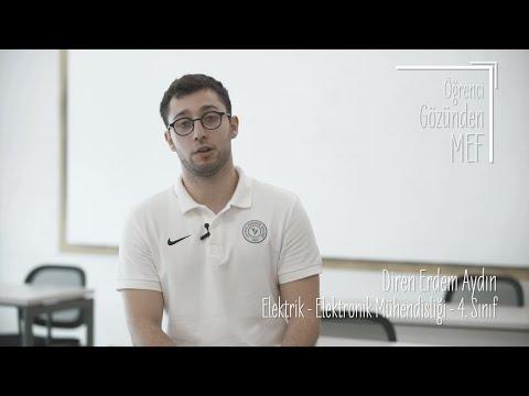 Öğrenci Gözünden MEF Üniversitesi / Diren Erdem Aydın - Elektrik Elektronik Mühendisliği