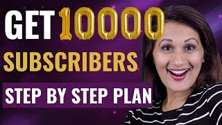 How to Get 10000 Subscribers on YouTube 2019 (Step-by-Step Strategy)