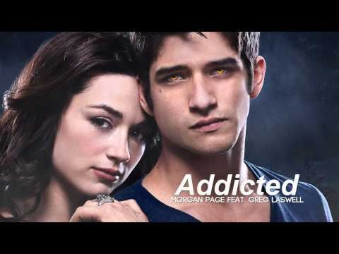 Morgan Page feat. Greg Laswell - Addicted [TEEN WOLF]