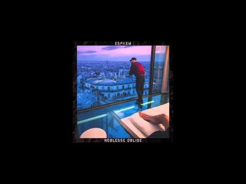 Espiiem - Noblesse Oblige (Album Complet)
