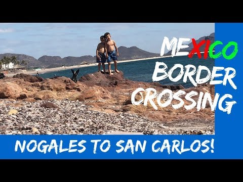 CROSSING THE BORDER TO SAN CARLOS FROM PATAGONIA LAKE STATE PARK, ARIZONA