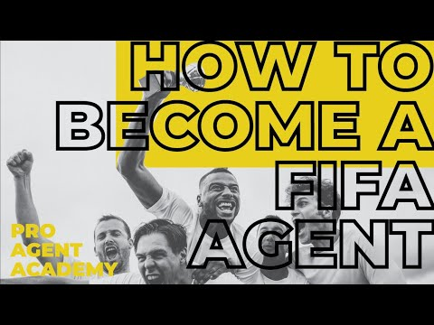 How To Become A FIFA Agent