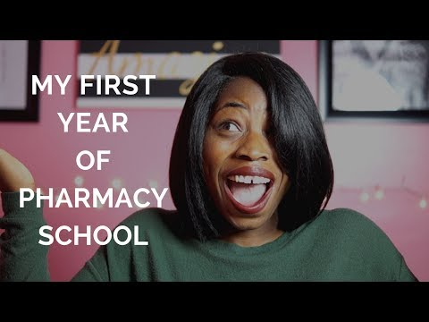 My First Year of Pharmacy School!