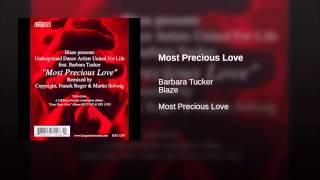 "Most Precious Love (Copyright ""Broken Down"" Dub)"