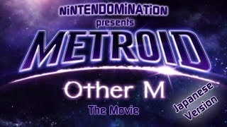 Metroid: Other M - The Movie - Japanese w. Eng Subs -  FULL HD - メトロイド アザーエム