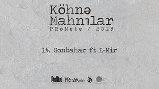 Baixar PRoMete — Sonbahar ft. L-Mir #kohnemahnilar
