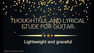 Гитара. Красивый и несложный лирический этюд для начинающих гитаристов.