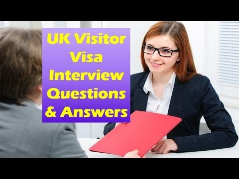 UK Visitor Visa Interview Questions and Answers | UK Business Visa Interview