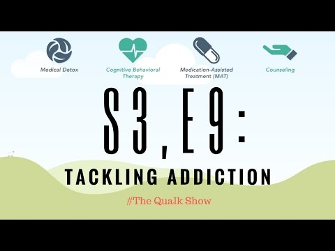 S3, E9: Tackling Addiction | #TheQualkShow
