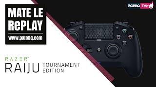 Unboxing et Avis sur la manette Razer Raiju Tournament Edition