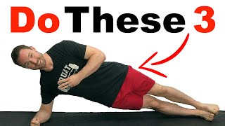 3 Core Exercises You Should Do EVERYDAY!