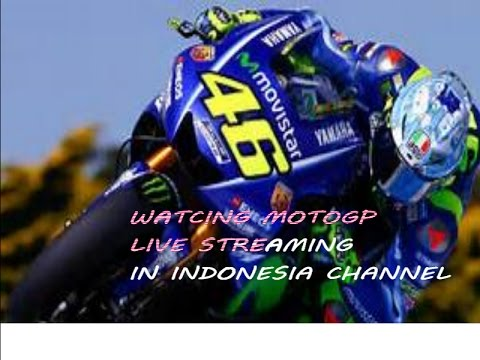 [FREE]HOW TO WATCH MOTOGP LIVE STREAMING IN INDONESIA CHANNEL