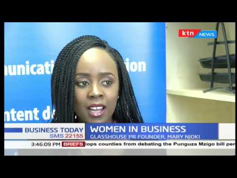 Women in Women in Business: Mary Njoki  Founder of GlasshousePR that focuse on tailor made  solutions: Mary Njoki  Founder of GlasshousePR that focuses on tailor made  solutions