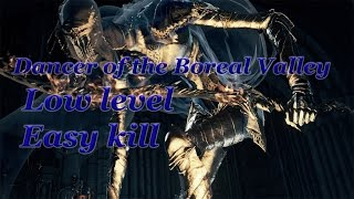 [ PATCHED ] LOW LEVEL DANCER OF THE BOREAL VALLEY KILL EASY - Dark Souls 3