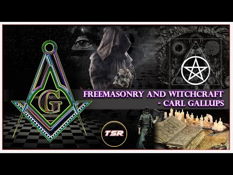 TSR 157: Freemasonry and Witchcraft in the Church - Carl Gallups