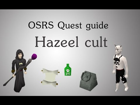 [OSRS] Hazeel cult quest guide