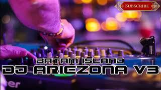DJ ARIEZONA V3™  galau party batam 2019 (req surabaya) batam island
