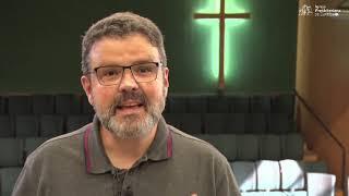 Diário de um Pastor com o Reverendo Marcelo Pinheiro - Salmo 84:1-4 - 19/03/2021