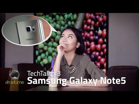 Samsung Galaxy Note5 - TechTalk #3