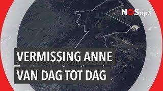 Reconstructie: de vermissing van Anne Faber van dag tot dag | NOS op 3