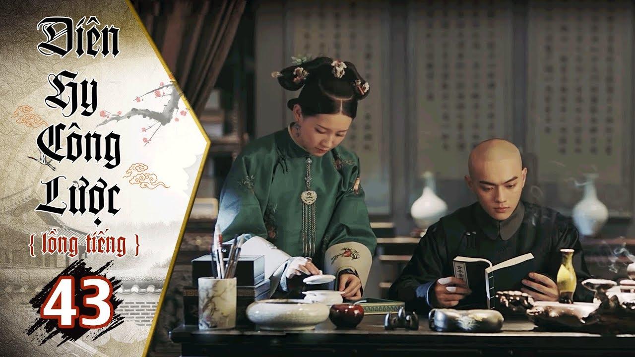 image Diên Hy Công Lược - Tập 43 (Lồng Tiếng) | Phim Bộ Trung Quốc Hay Nhất 2018 (17H, thứ 2-6 trên HTV7)