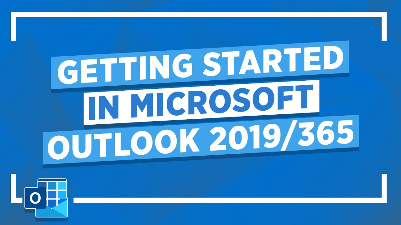 Microsoft Outlook Tutorial (2019/365): 3+ Hour Getting Started in Microsoft Outlook 2019 Class!
