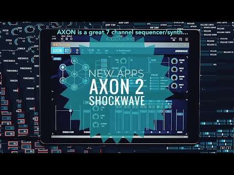 2020 - New Apps SHOCKWAVE, AXON 2, TERA SYNTH, SYNTHMASTER and lots more!